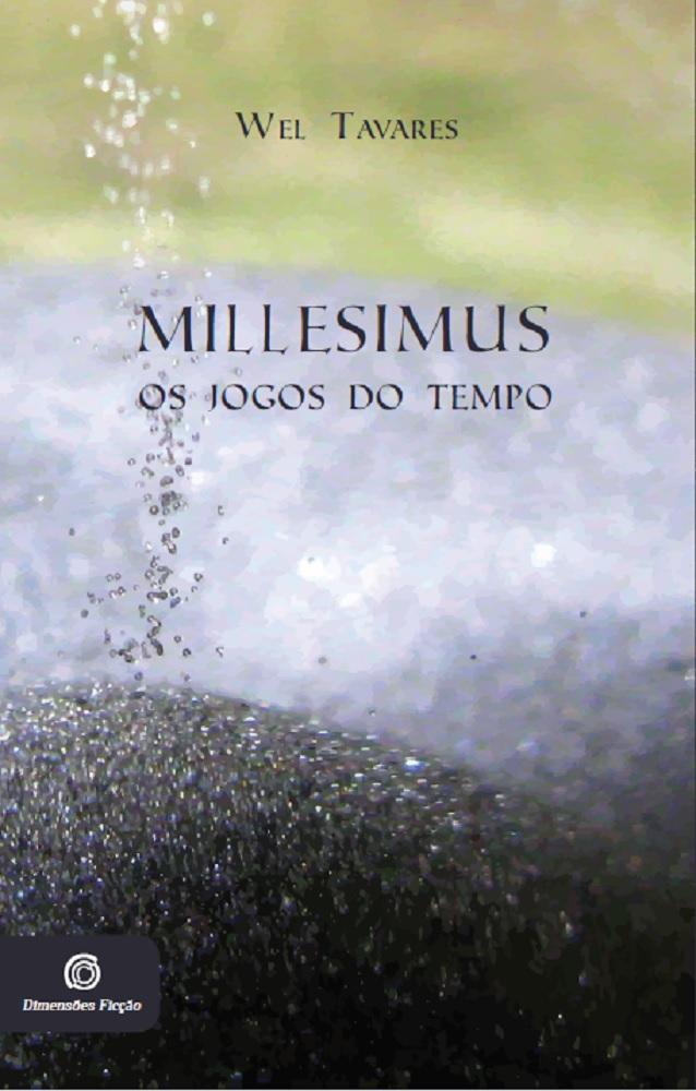 Millesimus - Os jogos do tempo